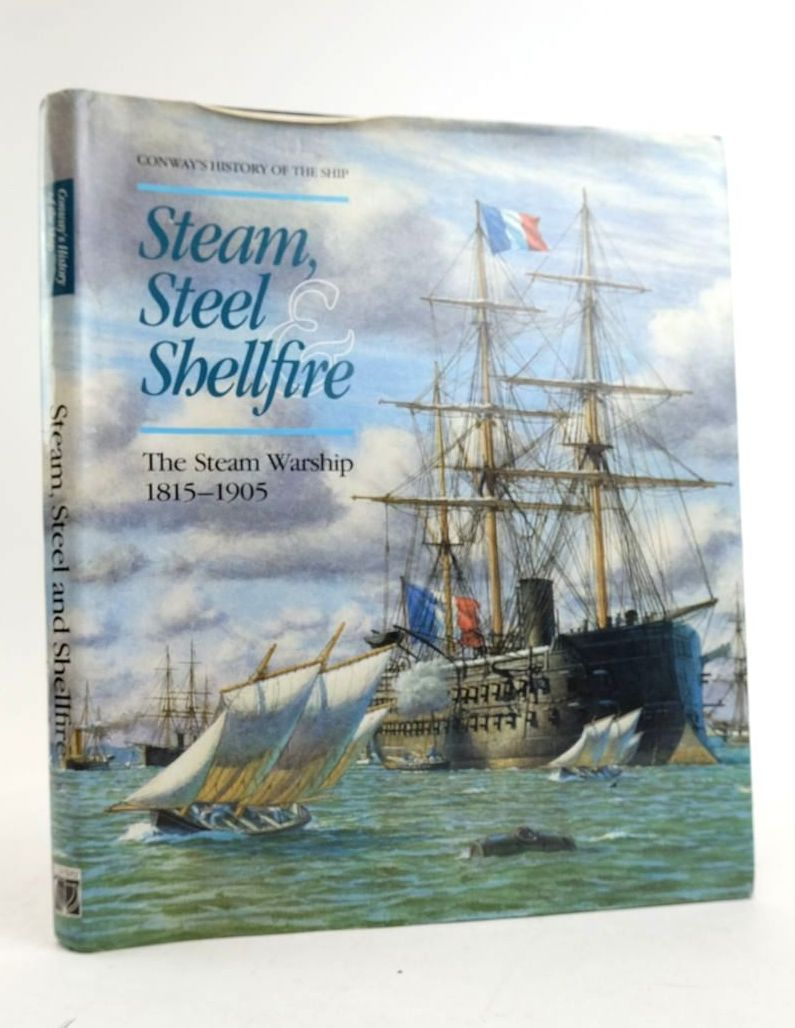 Photo of STEAM, STEEL & SHELLFIRE: THE STEAM WARSHIP 1815-1905- Stock Number: 1822252