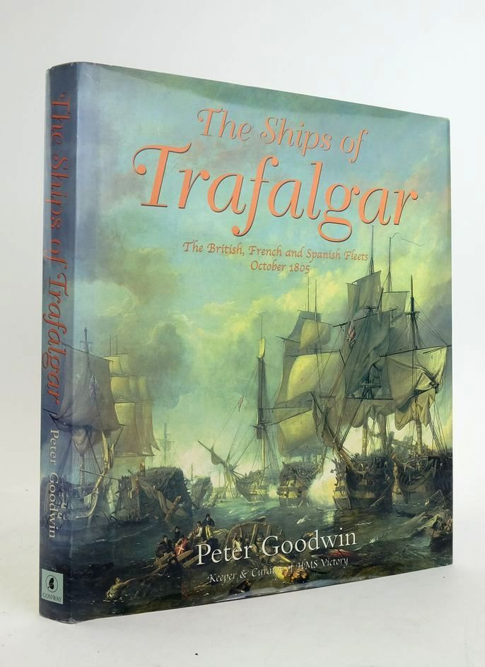 Photo of THE SHIPS OF TRAFALGAR: THE BRITISH, FRENCH AND SPANISH FLEETS OCTOBER 1805- Stock Number: 1822253