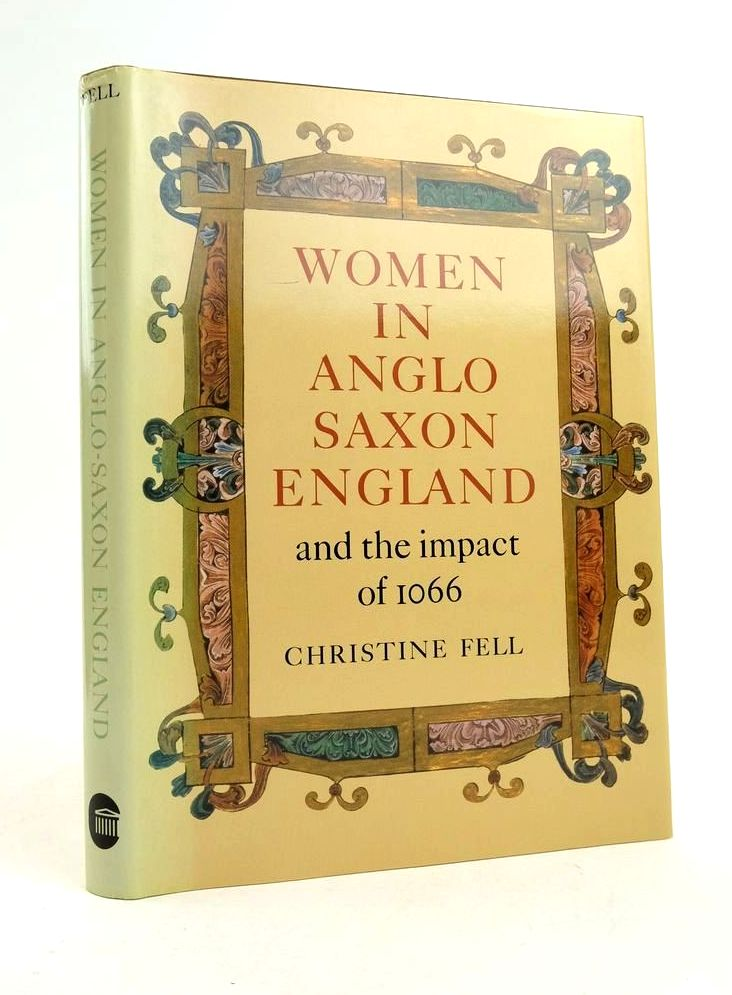 Photo of WOMEN IN ANGLO-SAXON ENGLAND AND THE IMPACT OF 1066 written by Fell, Christine Clark, Cecily Williams, Elizabeth published by British Museum Publications (STOCK CODE: 1822279)  for sale by Stella & Rose's Books