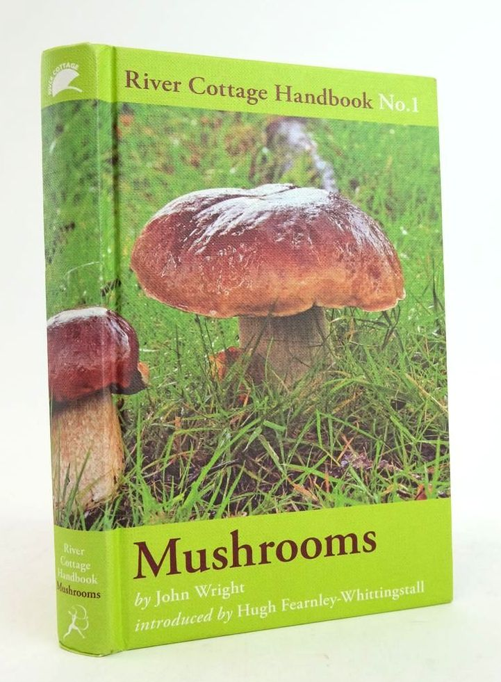 Photo of THE RIVER COTTAGE MUSHROOM HANDBOOK written by Wright, John Fearnley-Whittingstall, Hugh published by Bloomsbury (STOCK CODE: 1822290)  for sale by Stella & Rose's Books