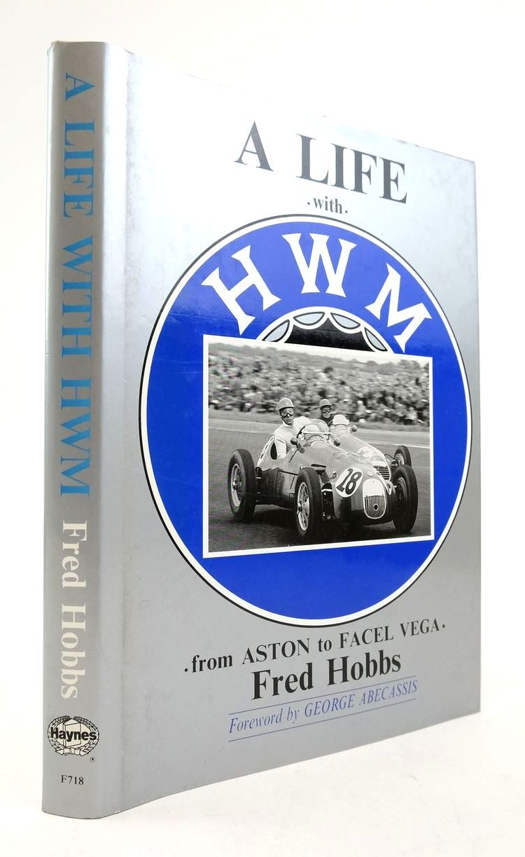 Photo of A LIFE WITH HWM: FROM ASTON TO FACEL VEGA written by Hobbs, Fred published by Foulis, Haynes (STOCK CODE: 1822305)  for sale by Stella & Rose's Books