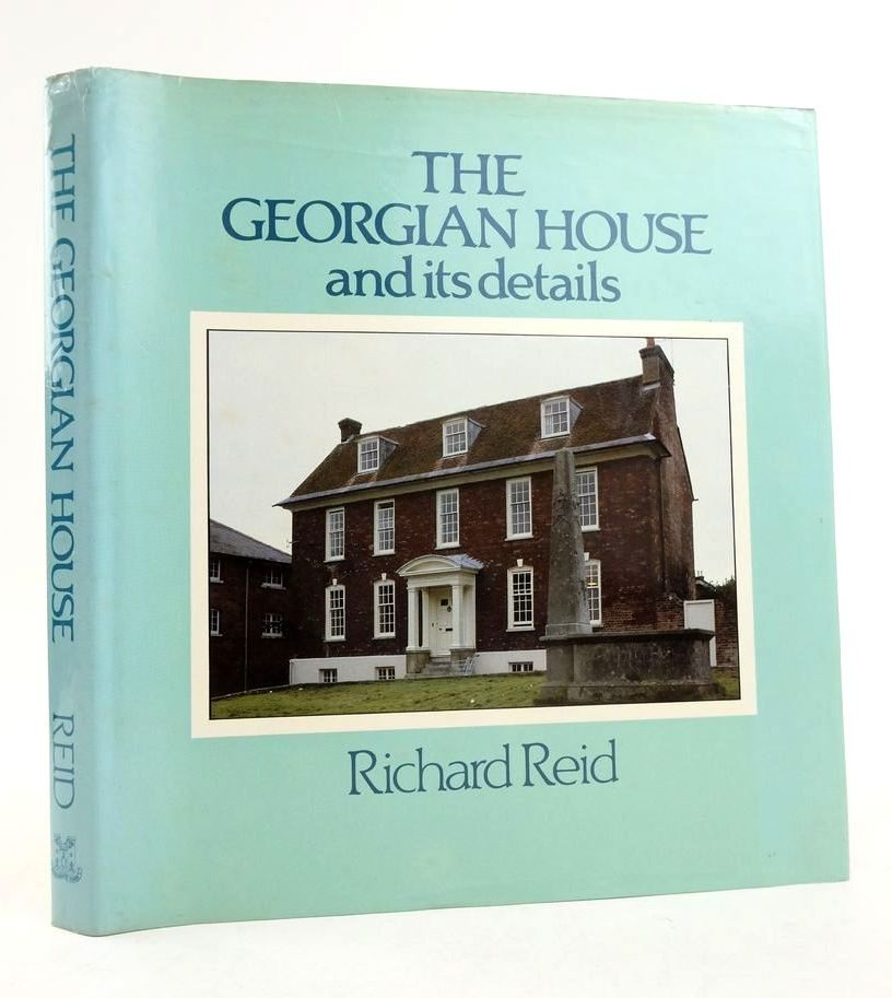 Photo of THE GEORGIAN HOUSE AND ITS DETAILS written by Reid, Richard published by Bishopsgate Press (STOCK CODE: 1822306)  for sale by Stella & Rose's Books