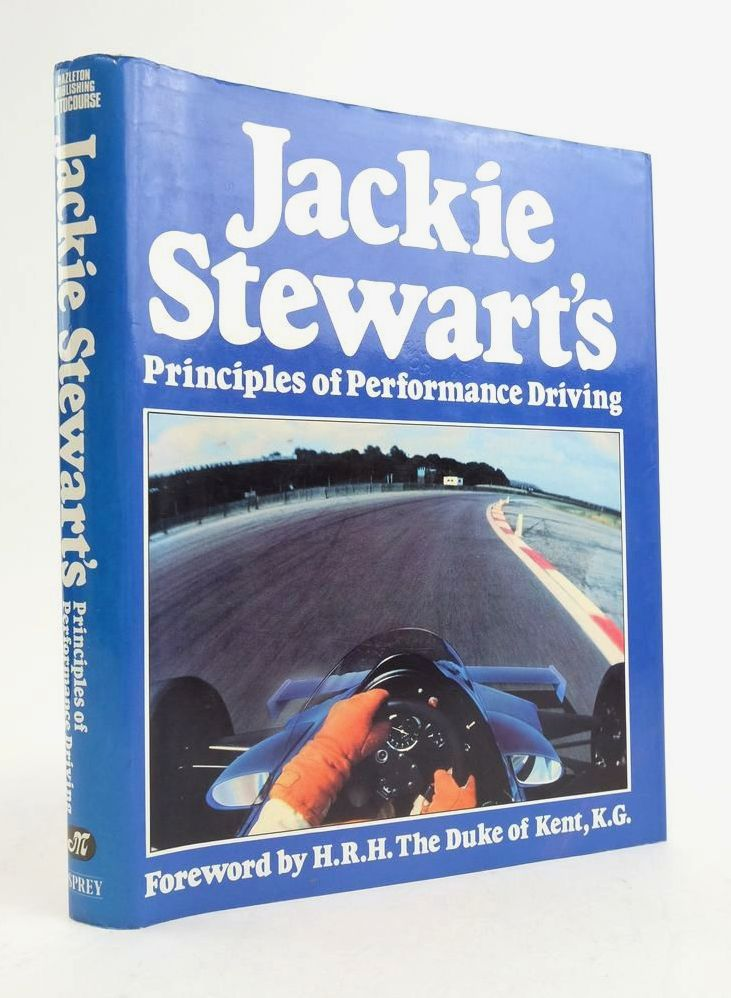 Photo of JACKIE STEWART'S PRINCIPLES OF PERFORMANCE DRIVING written by Stewart, Jackie Henry, Alan published by Hazleton Publishing (STOCK CODE: 1822308)  for sale by Stella & Rose's Books