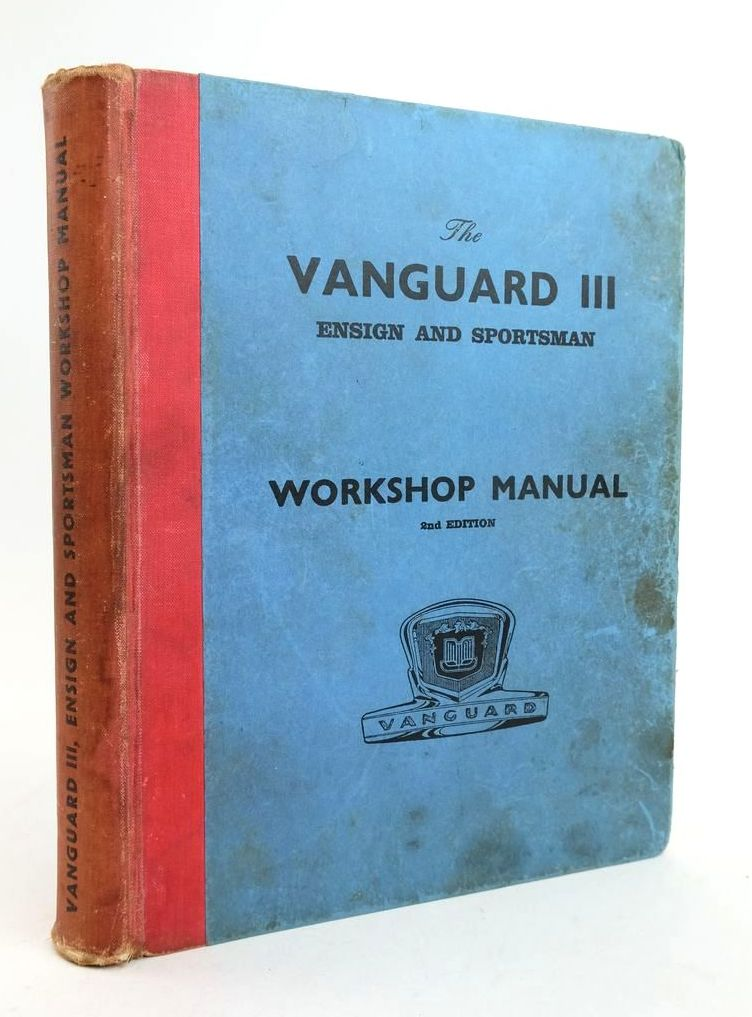 Photo of WORKSHOP MANUAL FOR VANGUARD III & ENSIGN MODELS- Stock Number: 1822327