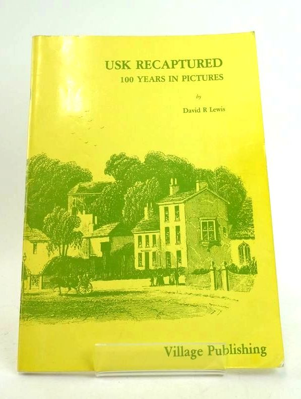 Photo of USK RECAPTURED 100 YEARS IN PICTURES- Stock Number: 1822406