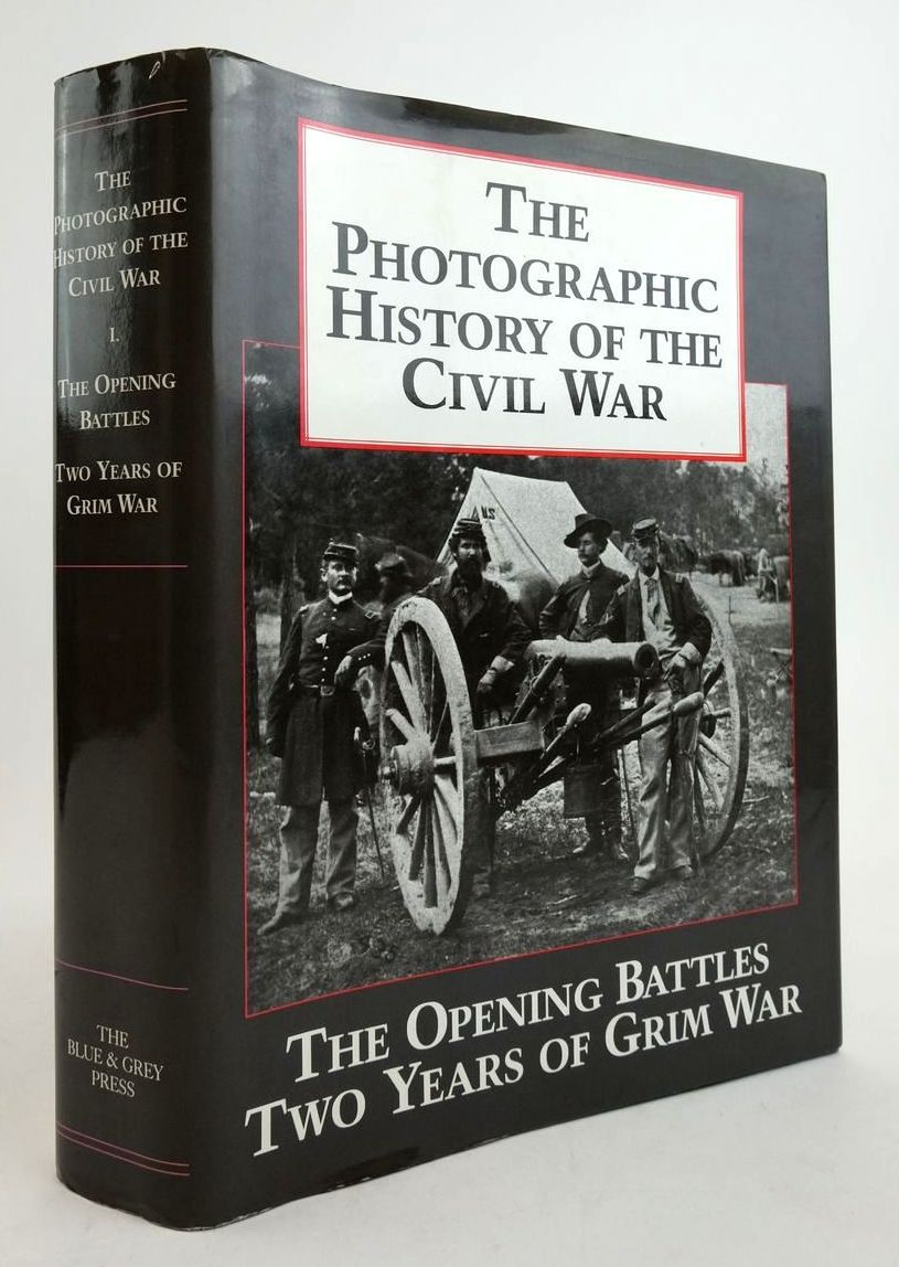Photo of THE PHOTOGRAPHIC HISTORY OF THE CIVIL WAR COMPLETE AND UNABRIDGED VOLUME 1 published by The Blue & Grey Press (STOCK CODE: 1822424)  for sale by Stella & Rose's Books