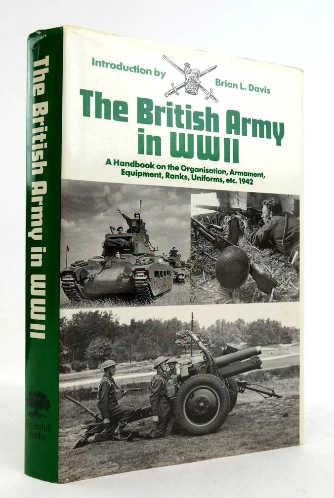 Photo of THE BRITISH ARMY IN WWII written by Davis, Brian L. published by Greenhill Books (STOCK CODE: 1822449)  for sale by Stella & Rose's Books