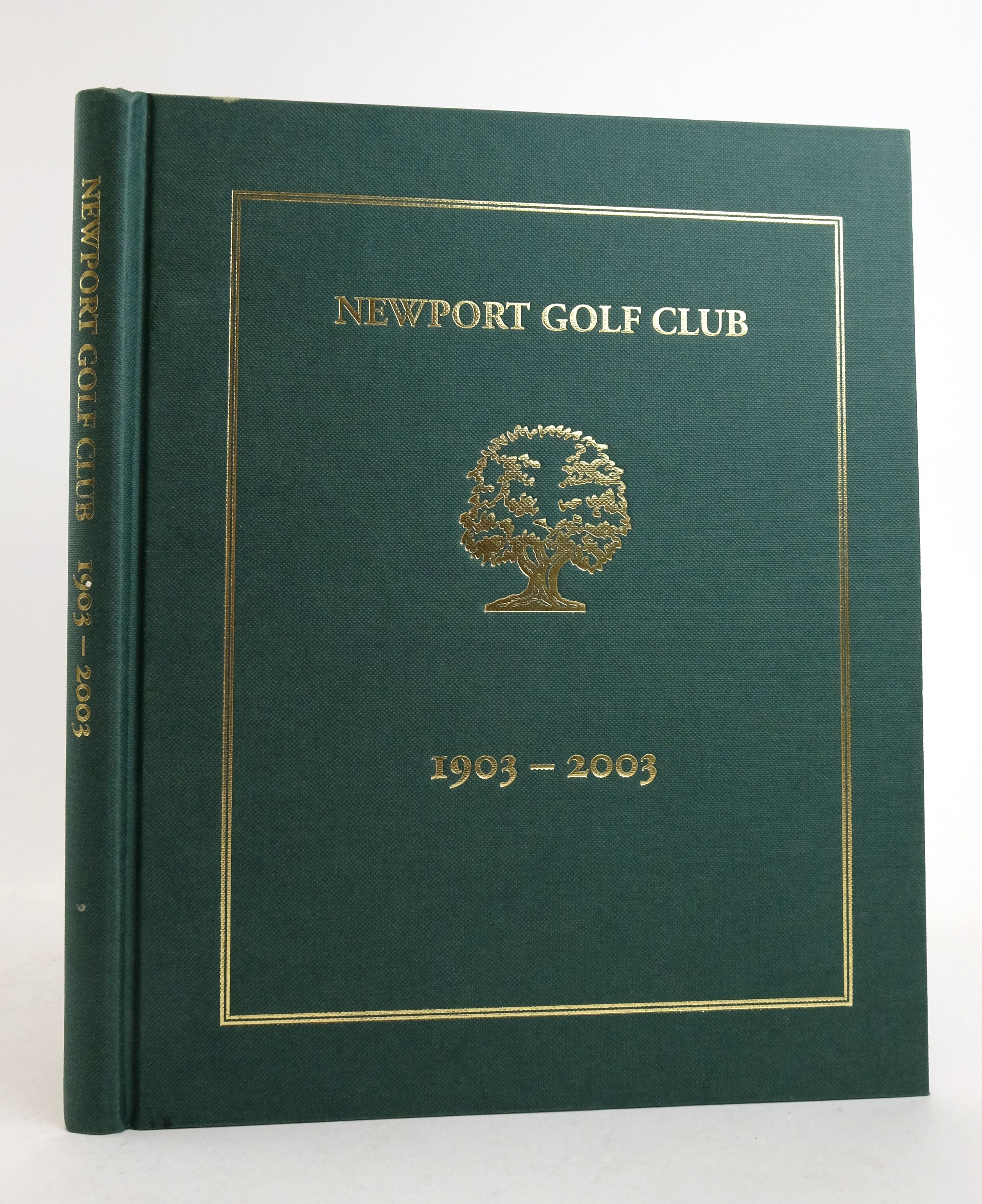 Photo of NEWPORT GOLF CLUB 1903-2003 written by Isaac, Alun published by Newport Golf Club (STOCK CODE: 1822466)  for sale by Stella & Rose's Books
