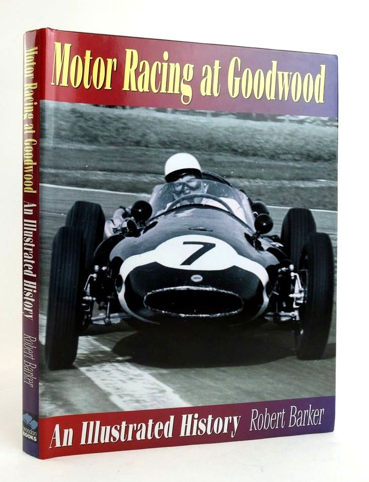 Photo of MOTOR RACING AT GOODWOOD: AN ILLUSTRATED HISTORY written by Barker, Robert published by Breedon Books Publishing Co. (STOCK CODE: 1822613)  for sale by Stella & Rose's Books