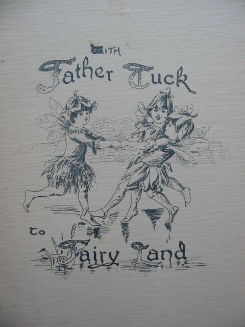 Photo of WITH FATHER TUCK TO FAIRYLAND written by Vredenburg, Edric et al,  illustrated by Andrews, E.J. Jacobs, S. et al.,  published by Raphael Tuck & Sons Ltd. (STOCK CODE: 2001003)  for sale by Stella & Rose's Books
