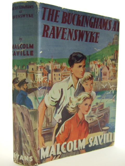 Photo of THE BUCKINGHAMS AT RAVENSWYKE written by Saville, Malcolm illustrated by Bush, Alice published by Evans Brothers Limited (STOCK CODE: 2105012)  for sale by Stella & Rose's Books