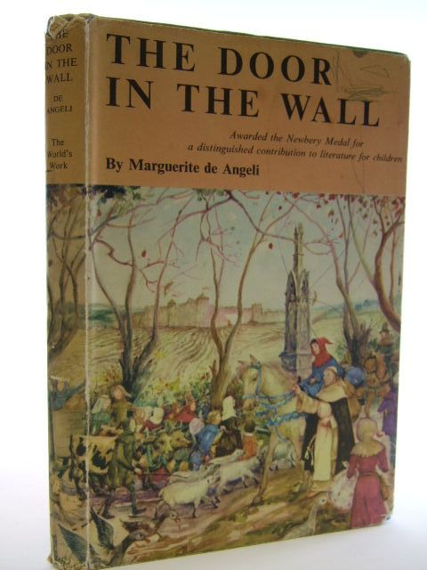 Photo of THE DOOR IN THE WALL written by De Angeli, Marguerite illustrated by De Angeli, Marguerite published by World's Work Ltd. (STOCK CODE: 2105015)  for sale by Stella & Rose's Books