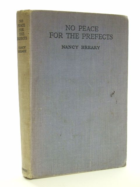 Photo of NO PEACE FOR THE PREFECTS written by Breary, Nancy published by George Newnes Limited (STOCK CODE: 2105130)  for sale by Stella & Rose's Books
