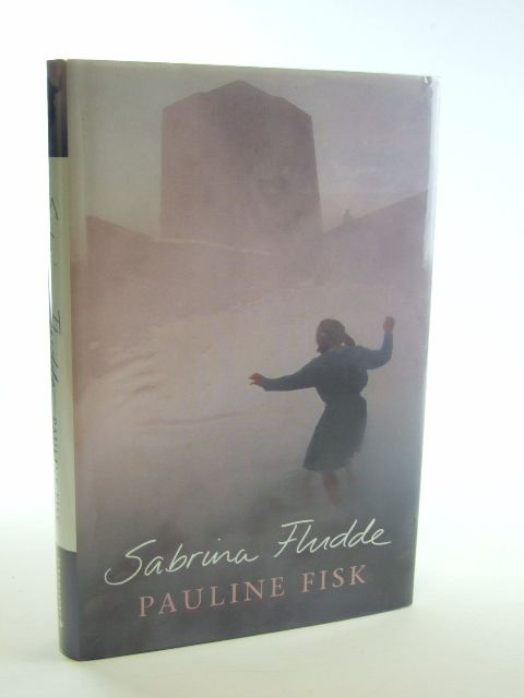 Photo of SABRINA FLUDDE written by Fisk, Pauline published by Bloomsbury (STOCK CODE: 2105524)  for sale by Stella & Rose's Books