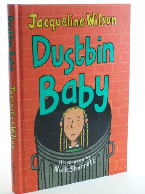 Photo of DUSTBIN BABY written by Wilson, Jacqueline illustrated by Sharratt, Nick published by Doubleday (STOCK CODE: 2105527)  for sale by Stella & Rose's Books