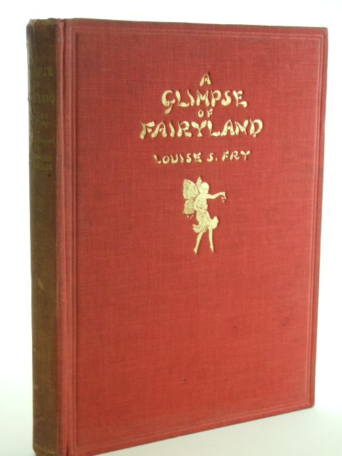 Photo of A GLIMPSE OF FAIRYLAND written by Fry, Louise S. illustrated by Barker, Winefred V. published by Hutchinson & Co. (STOCK CODE: 2105531)  for sale by Stella & Rose's Books