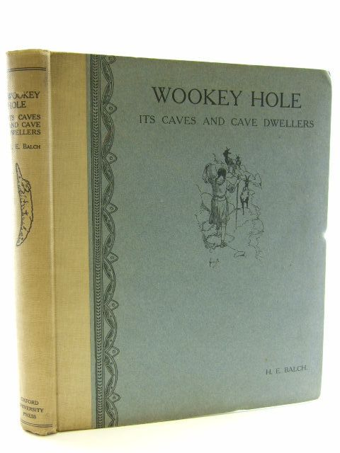 Photo of WOOKEY HOLE ITS CAVES AND CAVE DWELLERS- Stock Number: 2105957