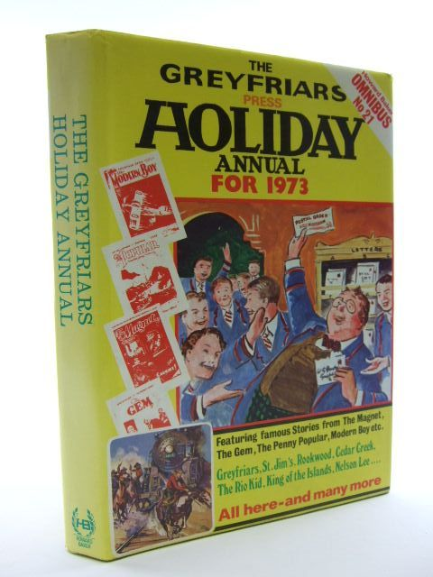 Photo of THE GREYFRIARS HOLIDAY ANNUAL FOR 1973 written by Richards, Frank Brooks, Edwy Searles published by Howard Baker (STOCK CODE: 2106079)  for sale by Stella & Rose's Books