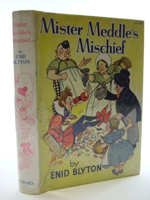 Photo of MISTER MEDDLE'S MISCHIEF written by Blyton, Enid illustrated by Mercer, Joyce Turvey, Rosalind M. published by George Newnes Ltd. (STOCK CODE: 2106104)  for sale by Stella & Rose's Books