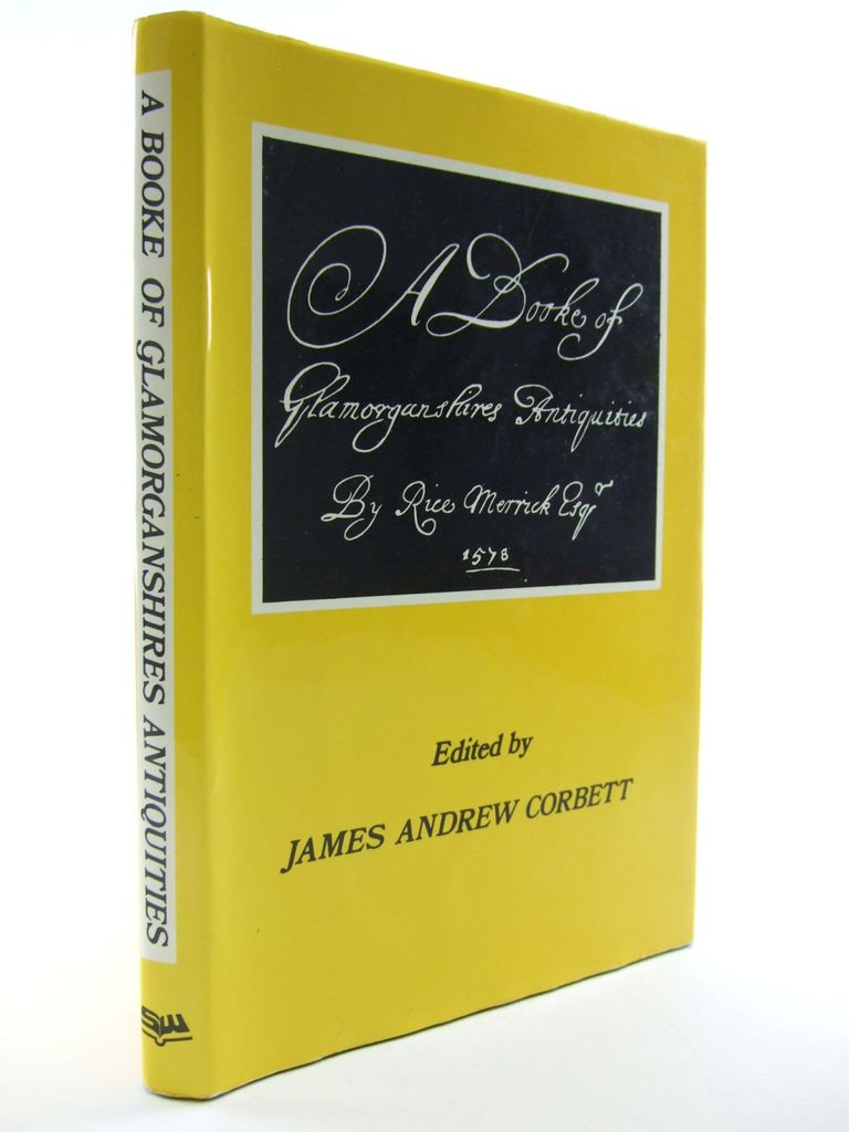 Photo of A BOOKE OF GLAMORGANSHIRES ANTIQUITIES written by Corbett, James Andrew<br />Merrick, Rice published by Stewart Williams (STOCK CODE: 2106284)  for sale by Stella & Rose's Books
