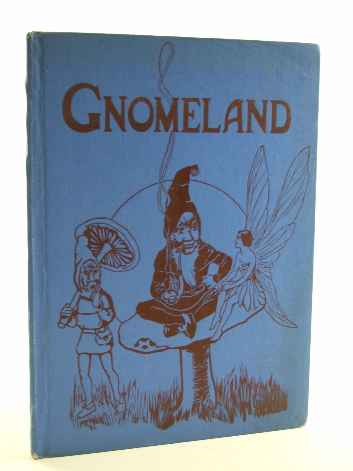 Photo of GNOMELAND written by Uncle Elgo,  illustrated by Ogle,  published by P.R. Gawthorn Ltd. (STOCK CODE: 2106787)  for sale by Stella & Rose's Books