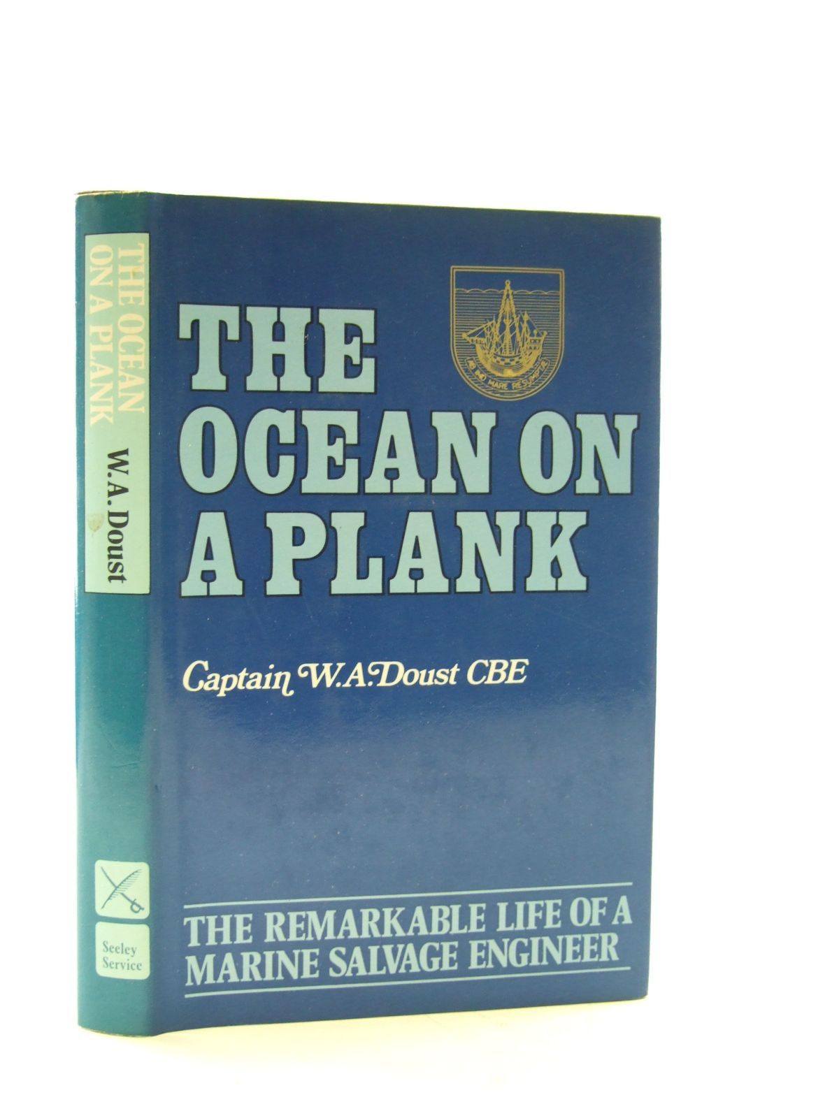 Photo of THE OCEAN ON A PLANK written by Doust, W.A. published by Seeley, Service & Co. Ltd. (STOCK CODE: 2107235)  for sale by Stella & Rose's Books