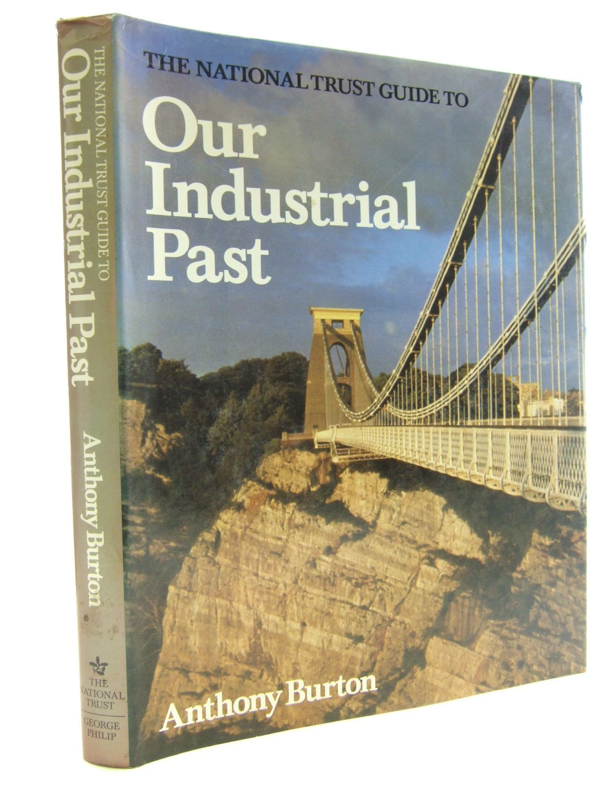 Photo of THE NATIONAL TRUST GUIDE TO OUR INDUSTRIAL PAST written by Burton, Anthony published by George Philip, The National Trust For Scotland (STOCK CODE: 2107447)  for sale by Stella & Rose's Books