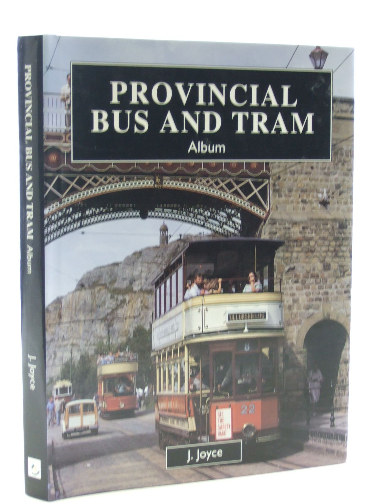 Photo of PROVINCIAL BUS AND TRAM ALBUM written by Joyce, J. published by Fraser Stewart (STOCK CODE: 2107888)  for sale by Stella & Rose's Books