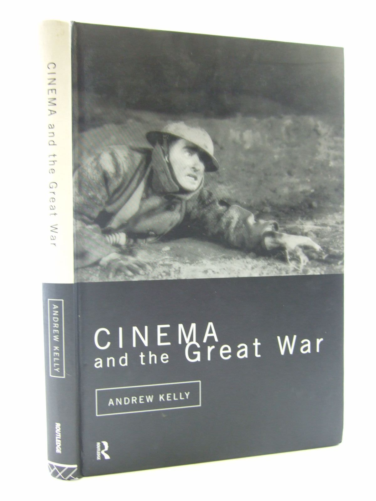 Photo of CINEMA AND THE GREAT WAR written by Kelly, Andrew published by Routledge (STOCK CODE: 2107908)  for sale by Stella & Rose's Books
