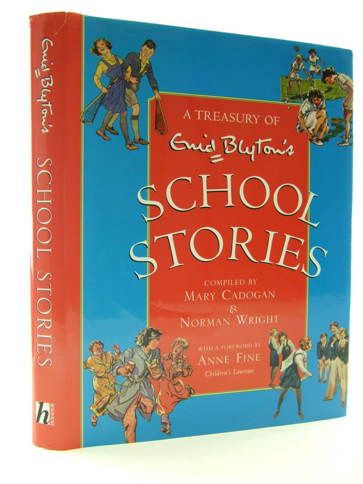 Photo of ENID BLYTON'S SCHOOL STORIES written by Blyton, Enid<br />Cadogan, Mary<br />Wright, Norman<br />Fine, Anne published by Hodder Children's Books (STOCK CODE: 2108102)  for sale by Stella & Rose's Books