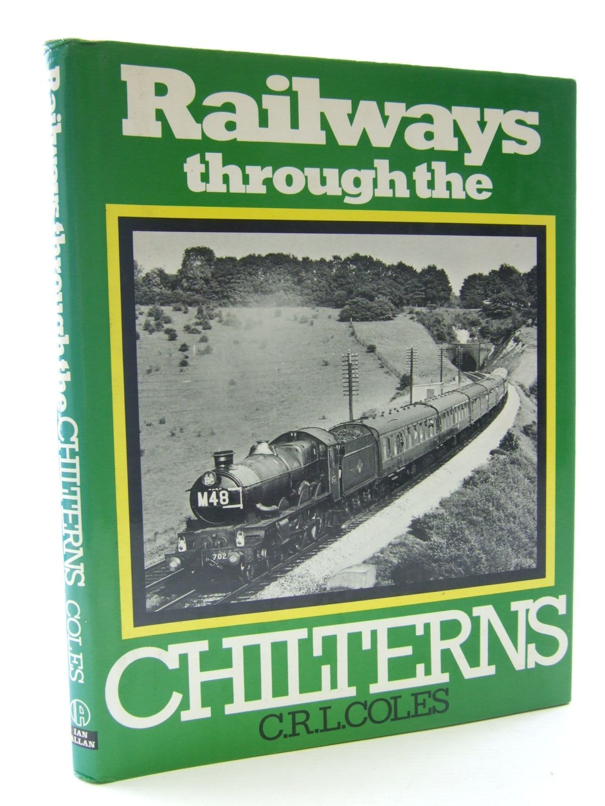 Photo of RAILWAYS THROUGH THE CHILTERNS written by Coles, C.R.L. published by Ian Allan Ltd. (STOCK CODE: 2108240)  for sale by Stella & Rose's Books