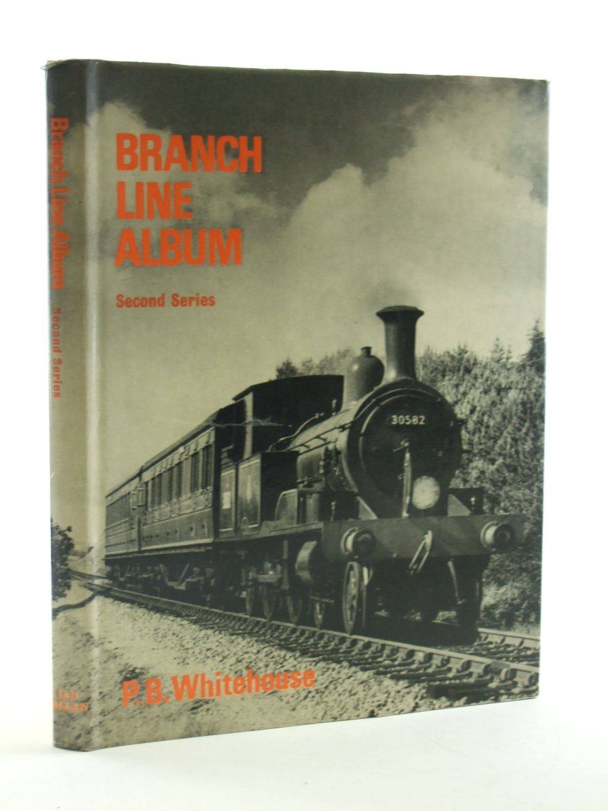 Photo of BRANCH LINE ALBUM SECOND SERIES written by Whitehouse, Patrick B. published by Ian Allan (STOCK CODE: 2108276)  for sale by Stella & Rose's Books