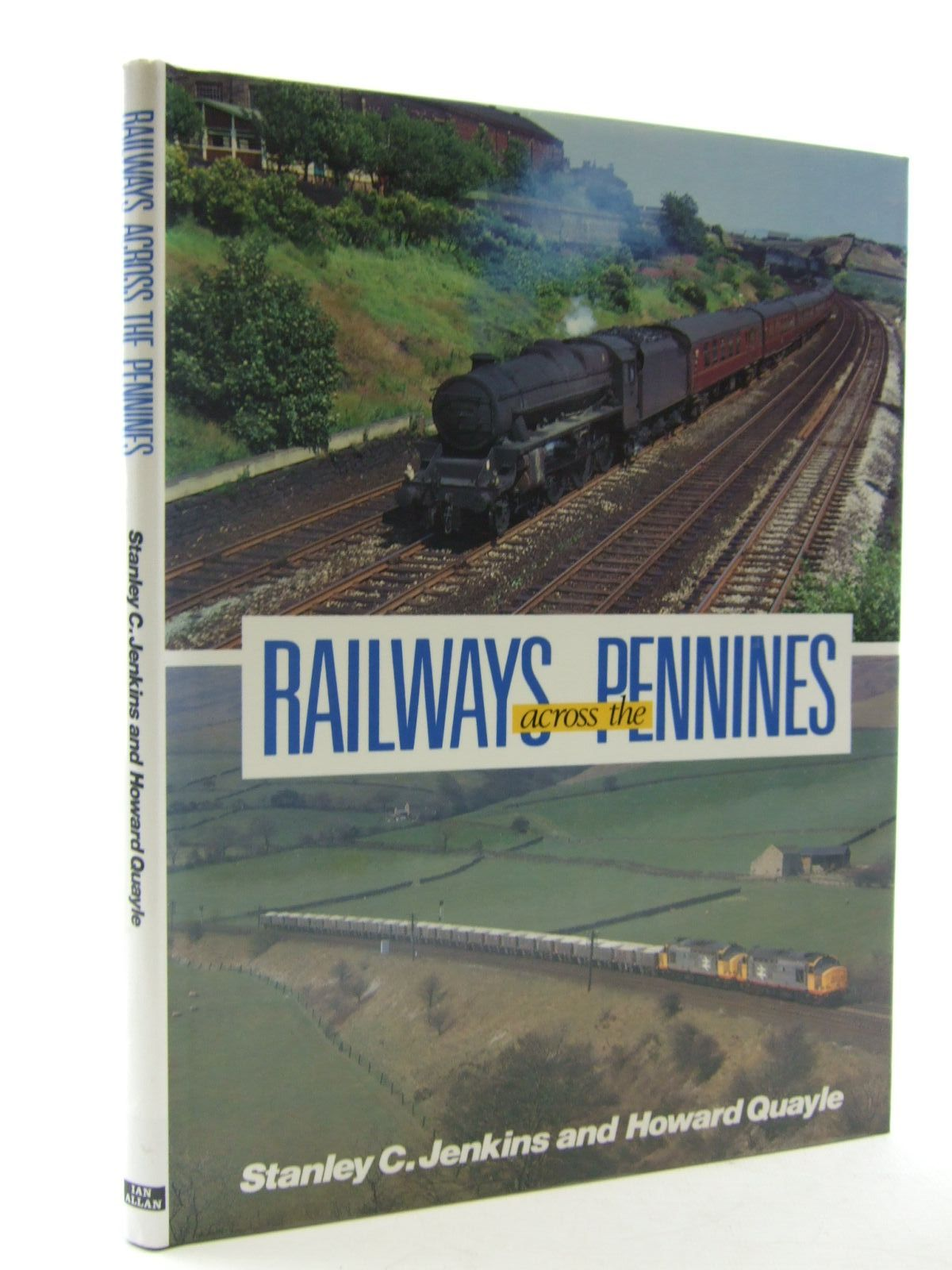 Photo of RAILWAYS ACROSS THE PENNINES written by Jenkins, Stanley C. Quayle, Howard published by Ian Allan (STOCK CODE: 2108319)  for sale by Stella & Rose's Books