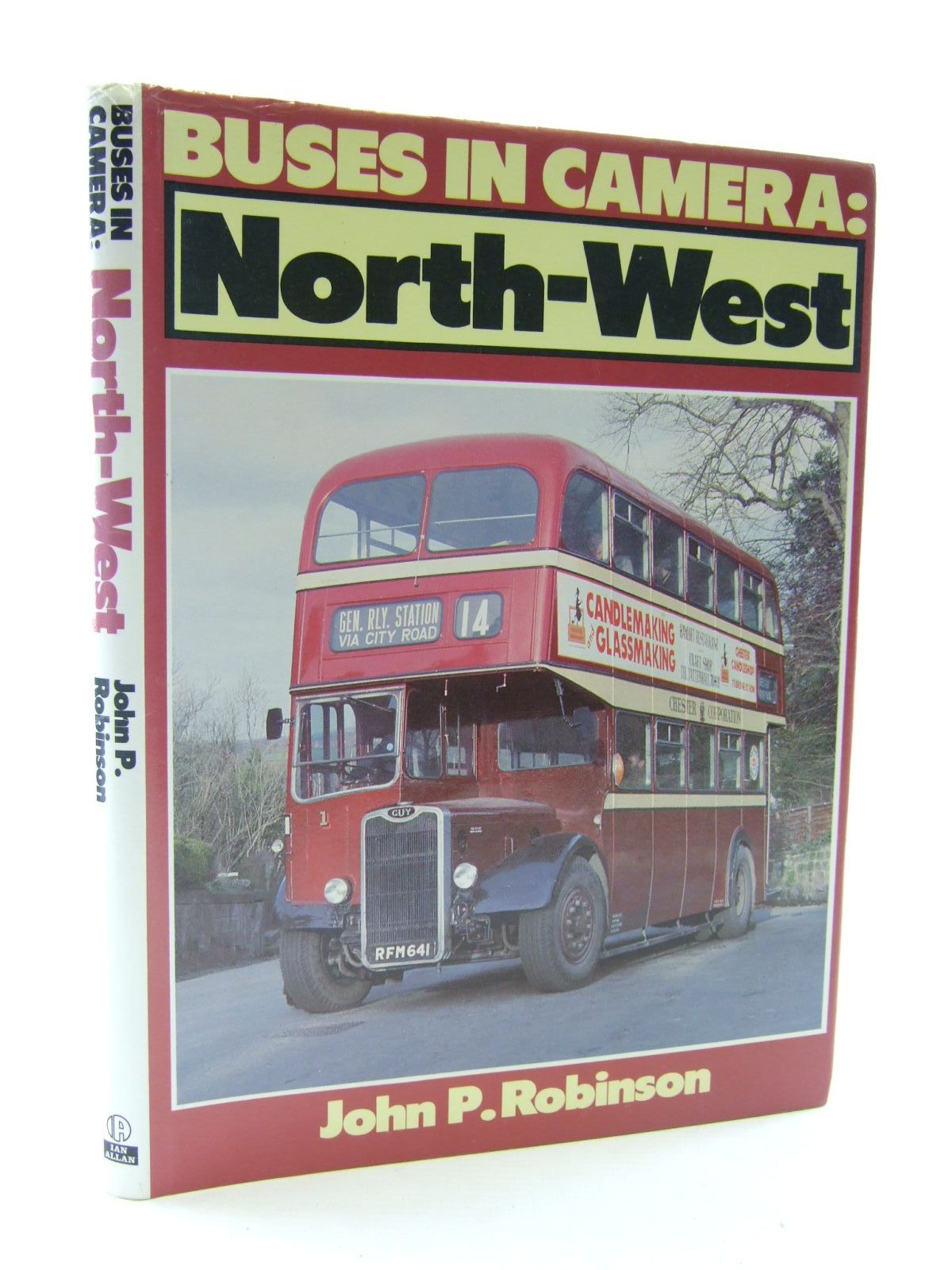 Photo of BUSES IN CAMERA: NORTH-WEST written by Robinson, John P. published by Ian Allan Ltd. (STOCK CODE: 2108332)  for sale by Stella & Rose's Books