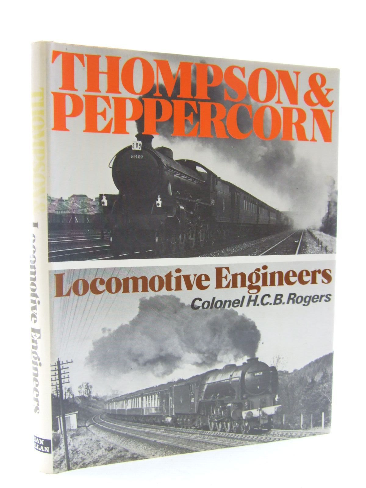 Photo of THOMPSON AND PEPPERCORN LOCOMOTIVE ENGINEERS written by Rogers, H.C.B. published by Ian Allan Ltd. (STOCK CODE: 2108347)  for sale by Stella & Rose's Books