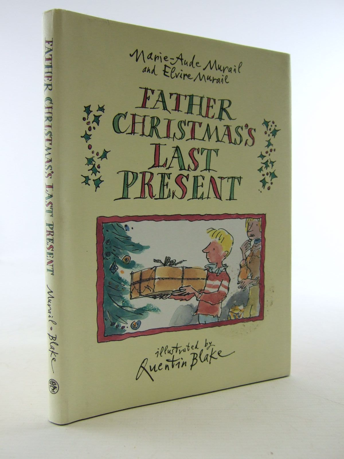 Photo of FATHER CHRISTMAS'S LAST PRESENT written by Murail, Marie-Aude Murail, Elvire illustrated by Blake, Quentin published by Jonathan Cape (STOCK CODE: 2108520)  for sale by Stella & Rose's Books