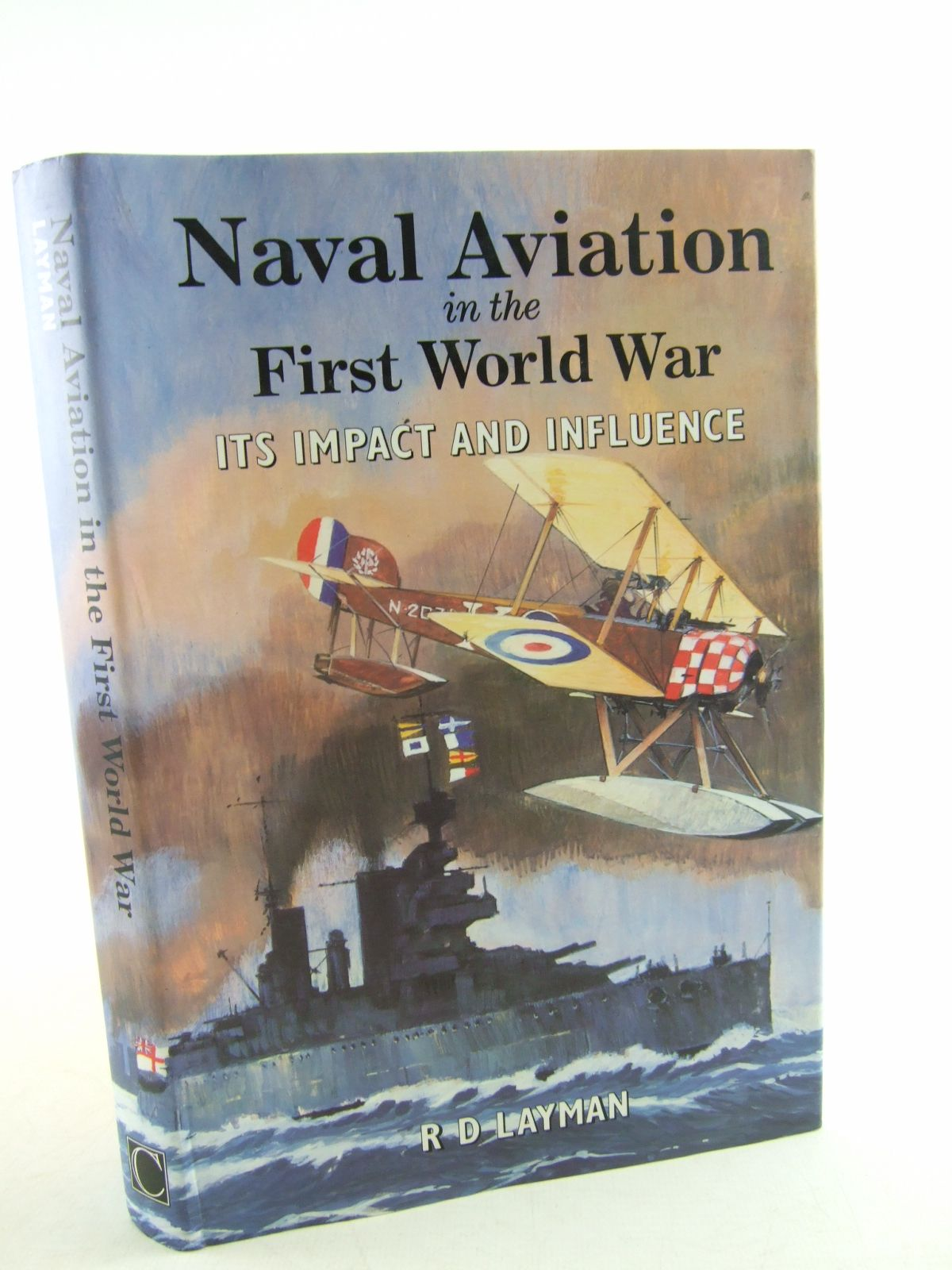 Photo of NAVAL AVIATION IN THE FIRST WORLD WAR written by Layman, R.D. published by Chatham Publishing (STOCK CODE: 2108872)  for sale by Stella & Rose's Books