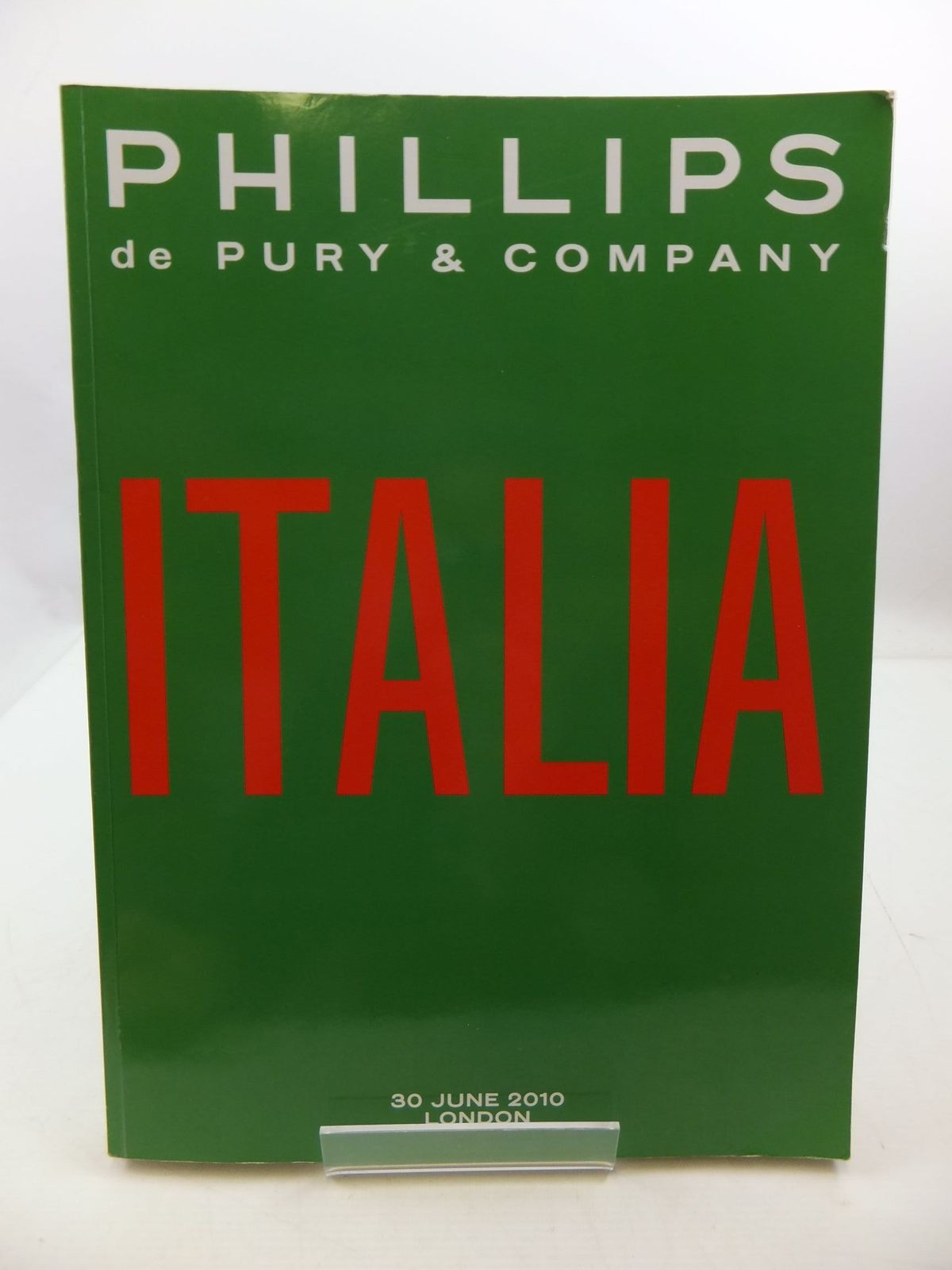 Photo of ITALIA 30 JUNE 2010 LONDON (CATALOGUE) written by De Pury, Simon et al,  published by Phillips De Pury (STOCK CODE: 2110483)  for sale by Stella & Rose's Books