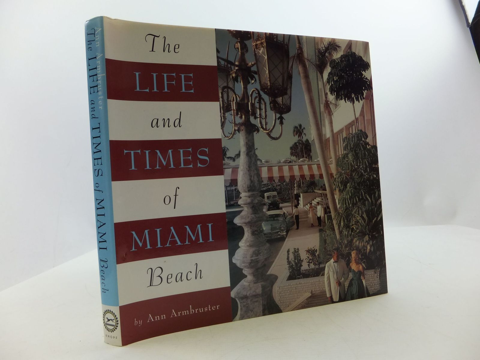 Photo of THE LIFE AND TIMES OF MIAMI BEACH written by Armbruster, Ann published by Alfred A. Knopf (STOCK CODE: 2110494)  for sale by Stella & Rose's Books