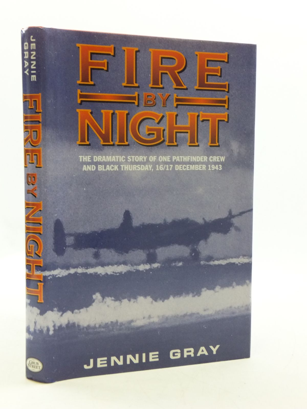 Photo of FIRE BY NIGHT written by Gray, Jennie published by Grub Street (STOCK CODE: 2110565)  for sale by Stella & Rose's Books