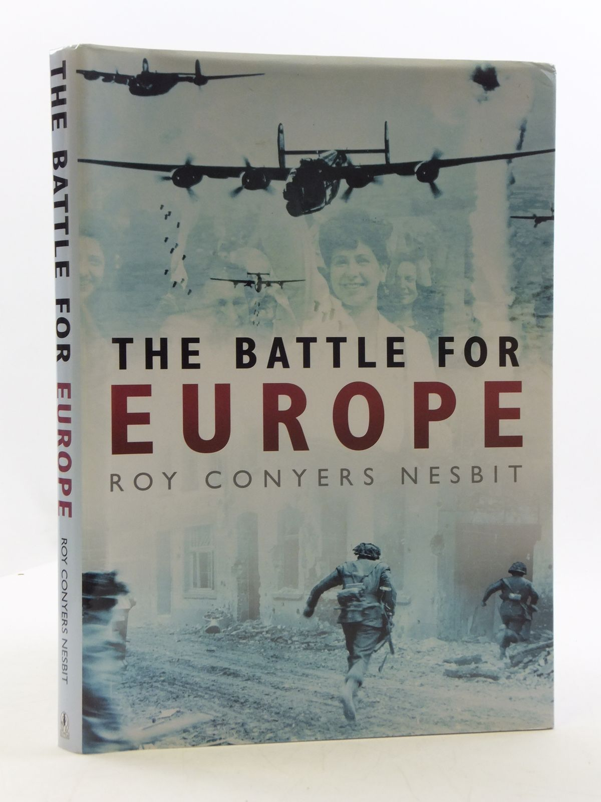 Photo of THE BATTLE FOR EUROPE written by Nesbit, Roy Conyers published by Sutton Publishing (STOCK CODE: 2110592)  for sale by Stella & Rose's Books