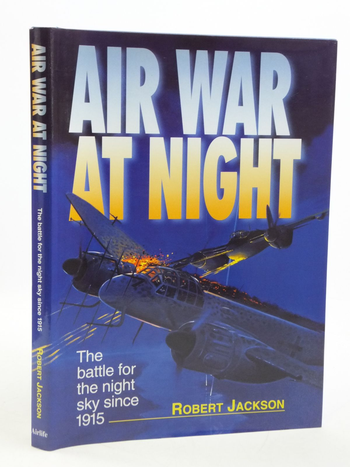 Photo of AIR WAR AT NIGHT written by Jackson, Robert published by Airlife (STOCK CODE: 2111003)  for sale by Stella & Rose's Books