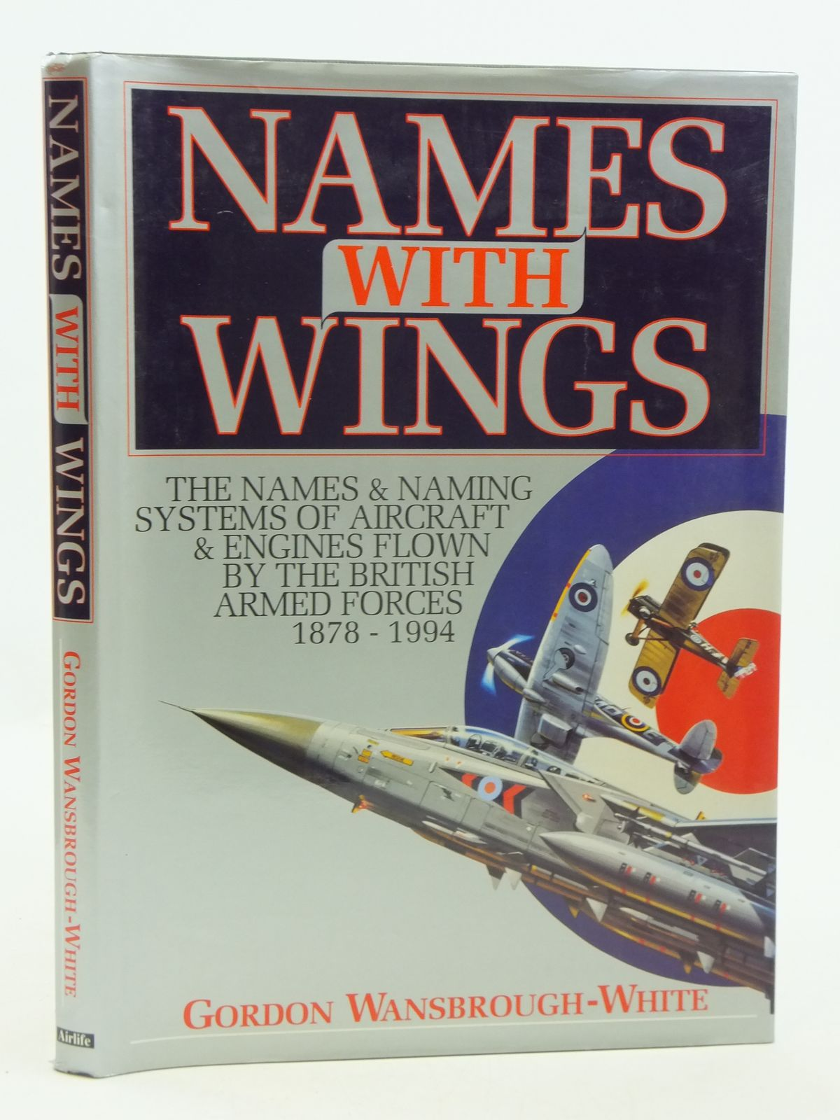Photo of NAMES WITH WINGS written by Wansbrough-White, Gordon published by Airlife (STOCK CODE: 2111026)  for sale by Stella & Rose's Books