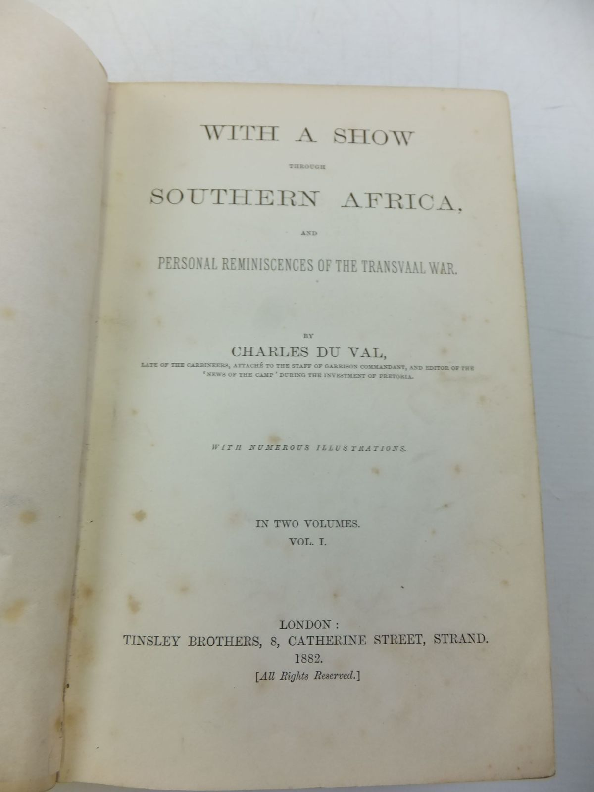 Photo of WITH A SHOW THROUGH SOUTHERN AFRICA AND PERSONAL REMINISCENCES OF THE TRANSVAAL WAR written by Du Val, Charles published by Tinsley Brothers (STOCK CODE: 2111042)  for sale by Stella & Rose's Books