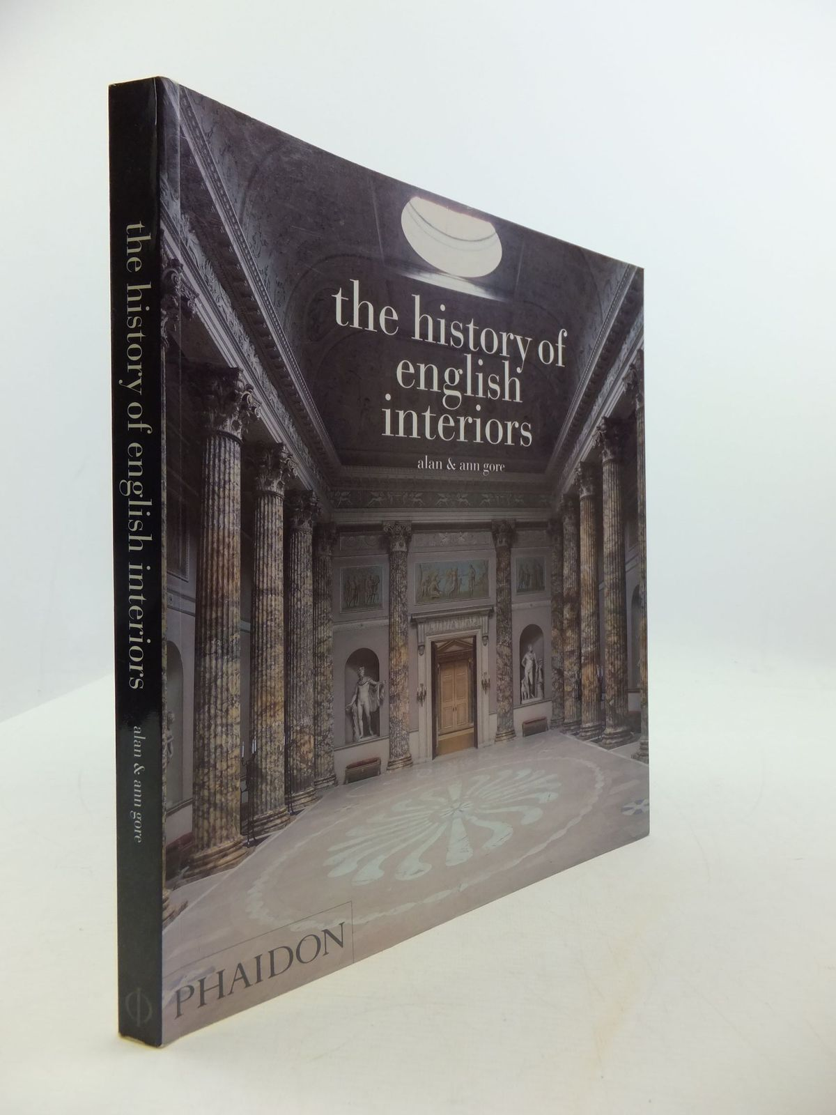 Photo of THE HISTORY OF ENGLISH INTERIORS written by Gore, Alan<br />Gore, Ann published by Phaidon Press Limited (STOCK CODE: 2111086)  for sale by Stella & Rose's Books