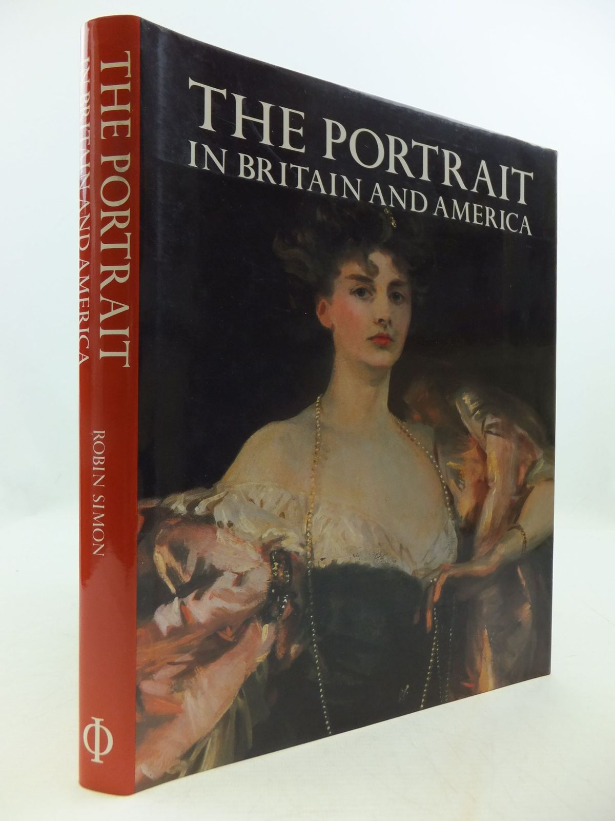 Photo of THE PORTRAIT IN BRITAIN AND AMERICA written by Simon, Robin published by Phaidon, Oxford (STOCK CODE: 2111090)  for sale by Stella & Rose's Books