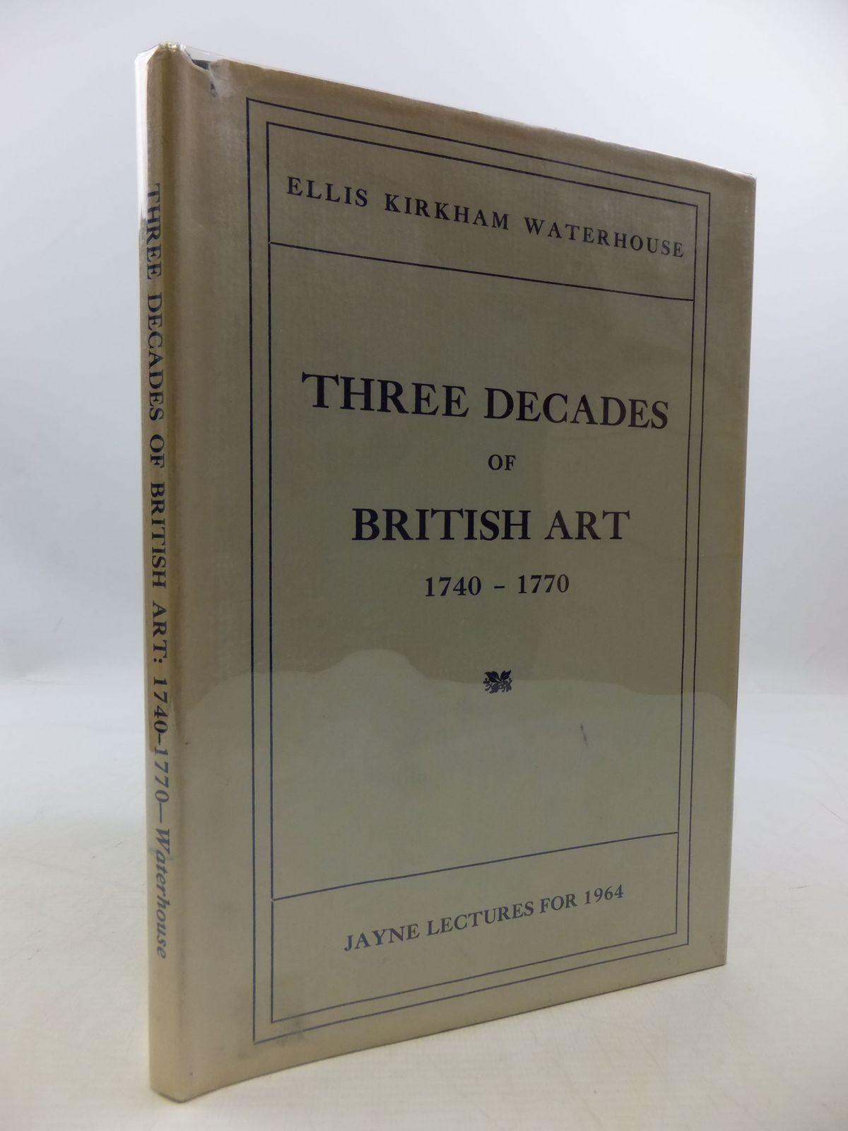Photo of THREE DECADES OF BRITISH ART: 1740-1770- Stock Number: 2111198