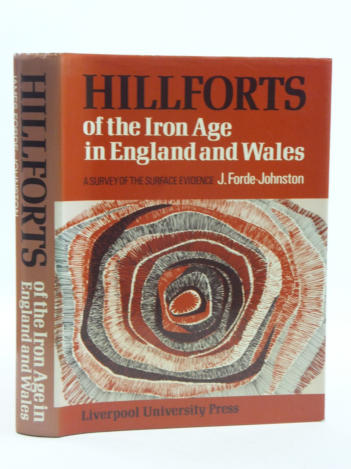 Photo of HILLFORTS OF THE IRON AGE IN ENGLAND AND WALES written by Forde-Johnston, J. published by Liverpool University Press (STOCK CODE: 2111279)  for sale by Stella & Rose's Books