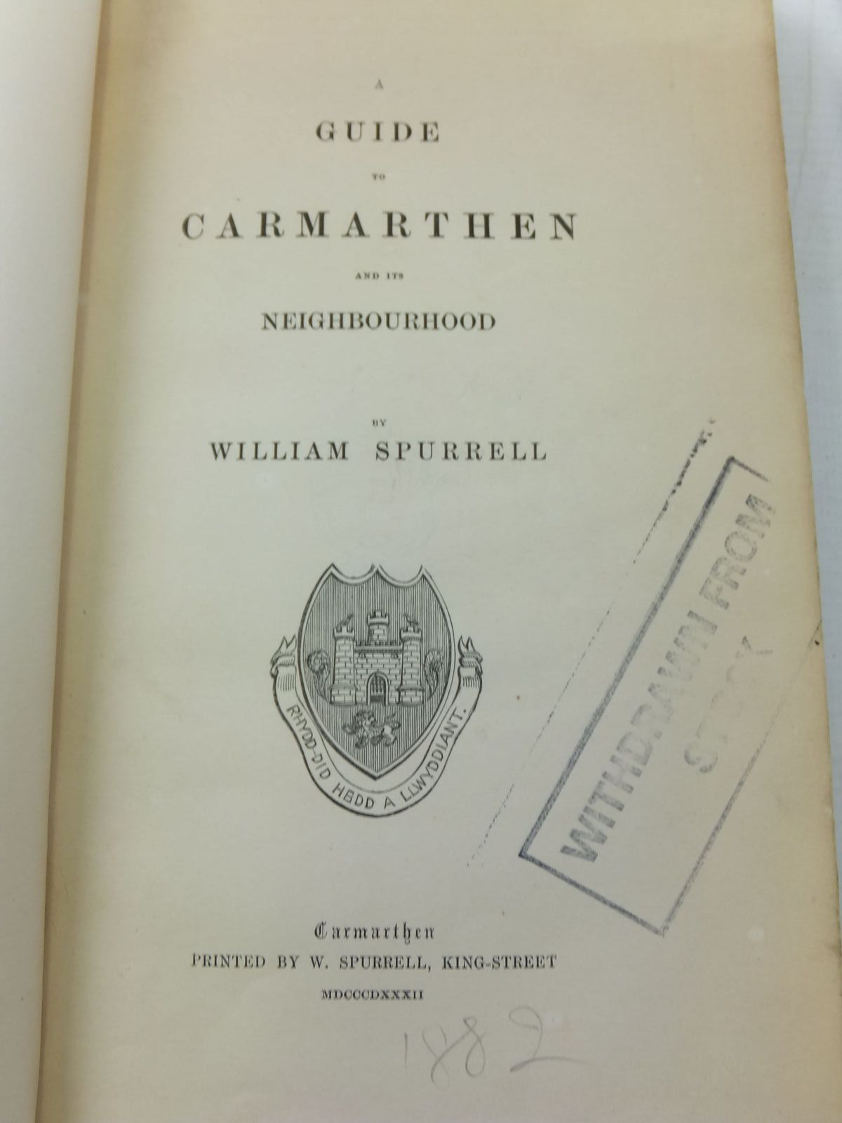 Photo of A GUIDE TO CARMARTHEN AND ITS NEIGHBOURHOOD written by Spurrell, William published by W. Spurrell (STOCK CODE: 2111302)  for sale by Stella & Rose's Books