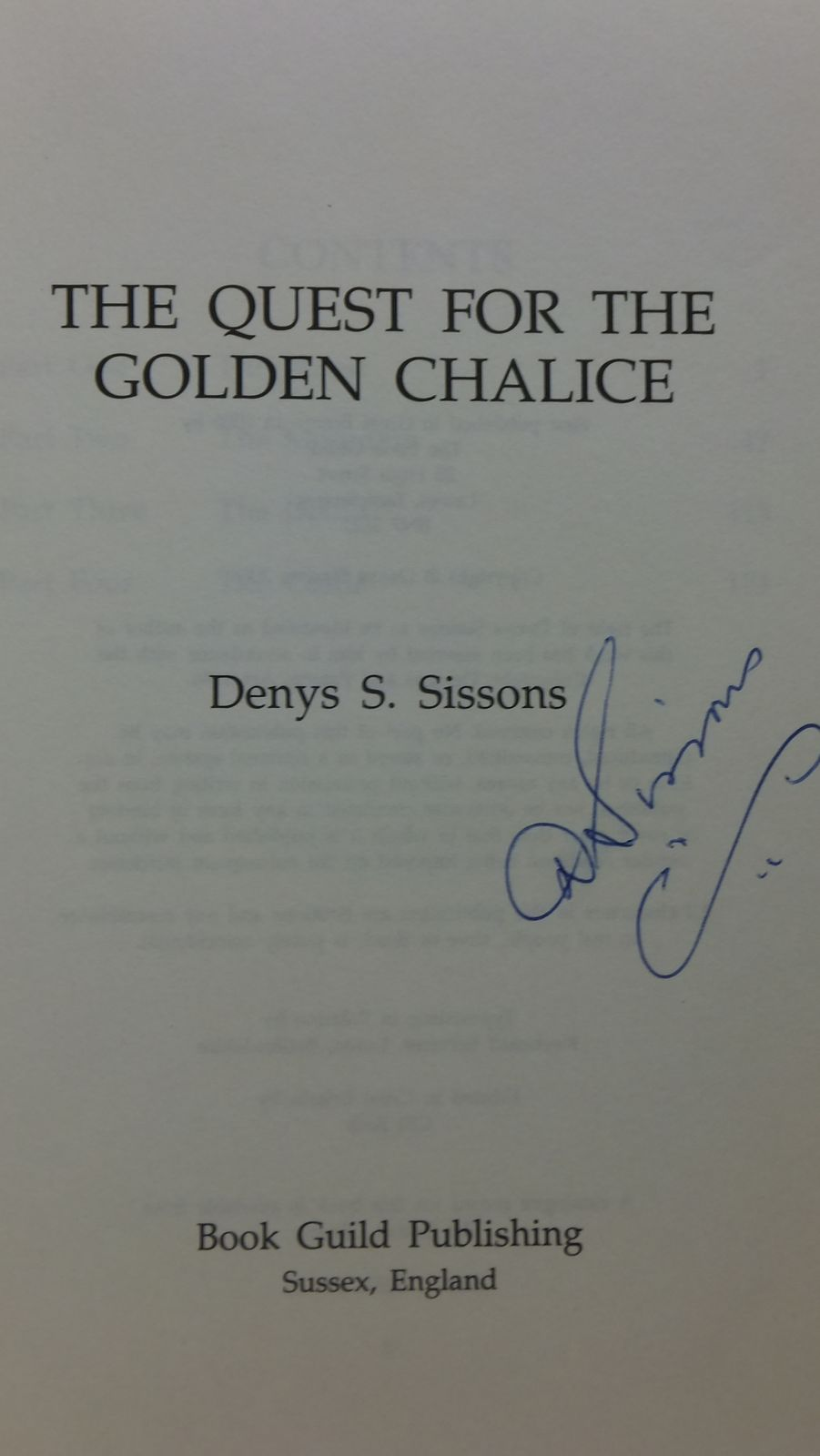 Photo of THE QUEST FOR THE GOLDEN CHALICE written by Sissons, Denys S. published by The Book Guild (STOCK CODE: 2111623)  for sale by Stella & Rose's Books